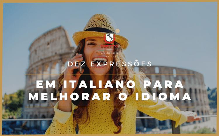 Expressões em italiano para dominar ainda mais o idioma